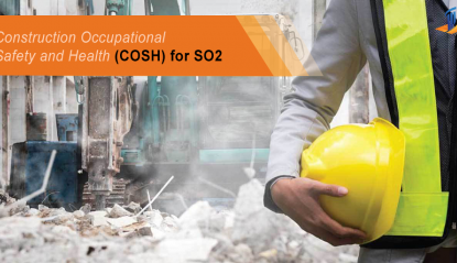 Construction Occupational Safety and Health (COSH) with TOT for SO2